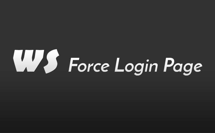 WS Force Login Page WordPress plugin