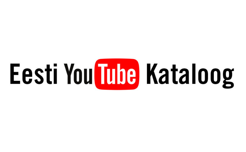 Eesti YouTube Kataloog ehk lühidalt EYTK